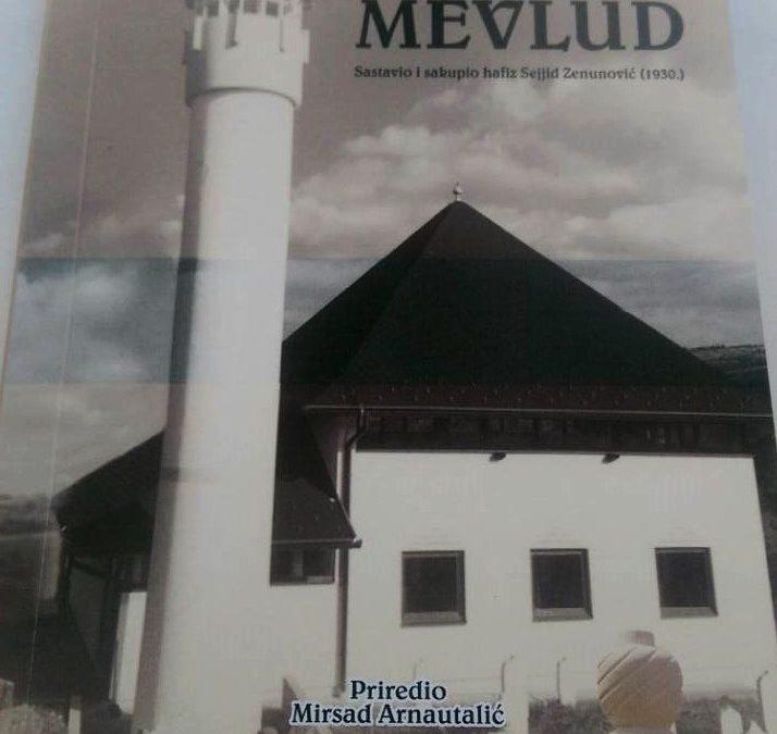 Objavljen Mevlud hafiza Sejjida Zenunovića