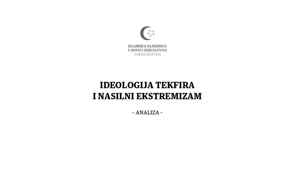 "Publikacija ""Ideologija tekfira i nasilni ekstremizam"" – analiza"