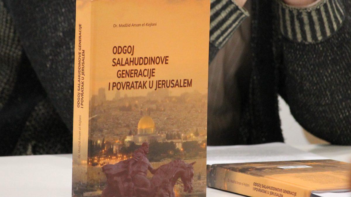 Predstavljena knjiga Odgoj Salahuddinove generacije i povratak u Jerusalem