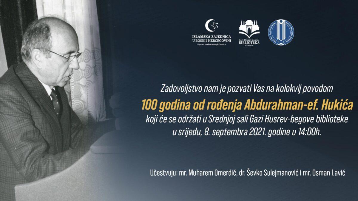 Kolokvij: 100 godina od rođenja Abdurahman-ef- Hukića